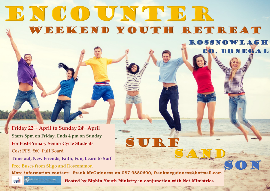 ENCOUNTER - Youth Weekend Retreat - Friday 22nd to Sunday 24th April 2016